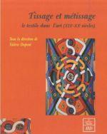 illustration Tissage et métissage, le textile dans l'art (XIXe-XXe siècles)