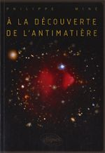 illustration A la découverte de l'antimatière