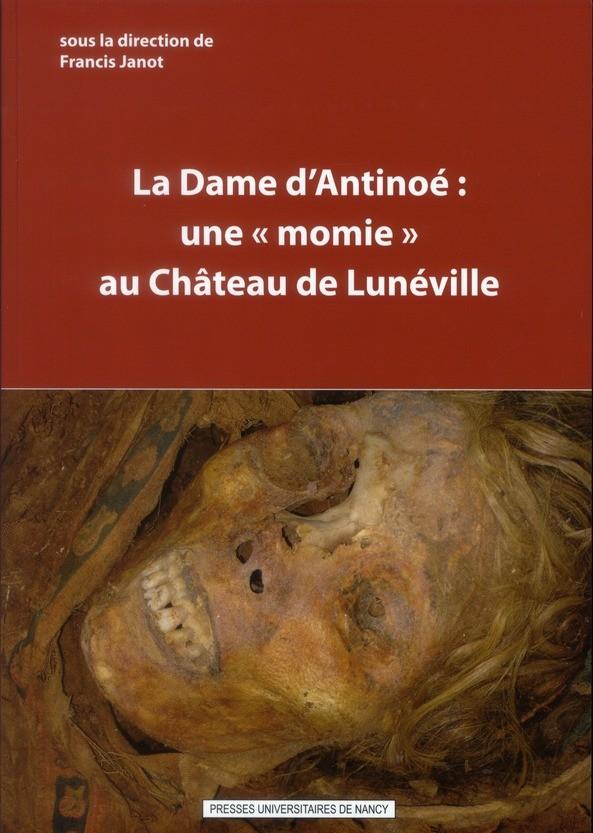 illustration La Dame d'Antinoé : une `momie` au château de Lunéville