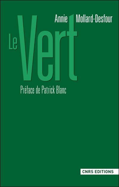 illustration Le Vert. Dictionnaire de la couleur. Mots et expressions d'aujourd'hui. XXe-XXIe siècle
