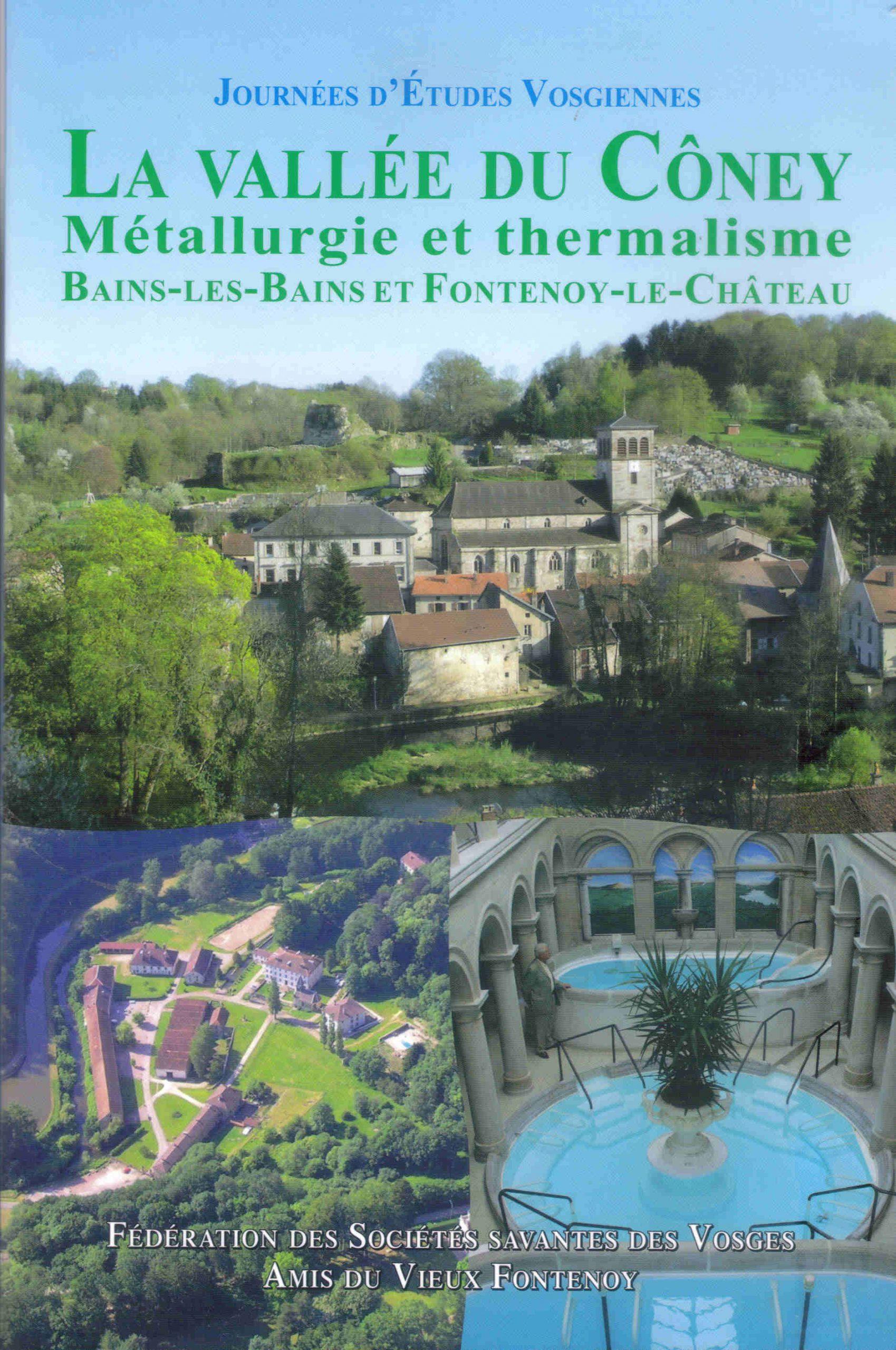 illustration La vallée du Côney, métallurgie et thermalisme