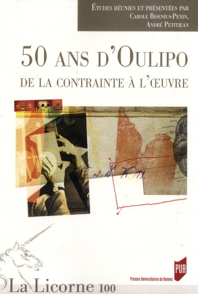 illustration 50 ans d'Oulipo : de la contrainte à l'œuvre