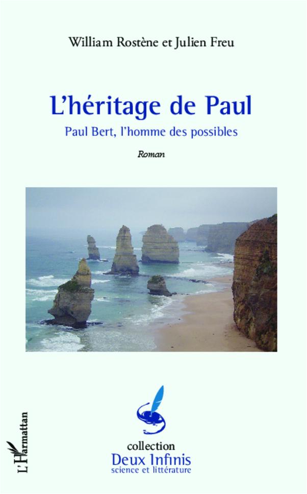 illustration L'héritage de Paul – Paul Bert l'homme des possibles
