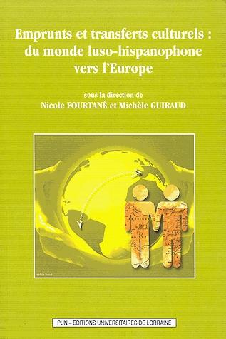 illustration Emprunts et transferts culturels : du monde luso-hispanophone vers l'Europe