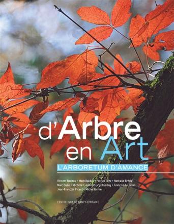 illustration D'Arbre en Art, l'Arboretum d'Amance