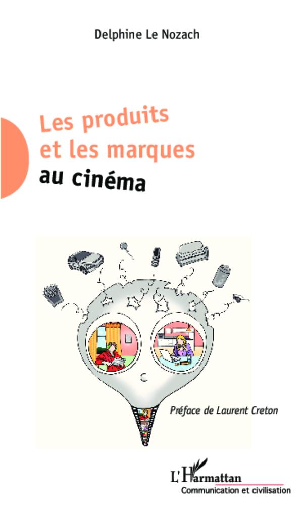 illustration Les produits et les marques au cinéma
