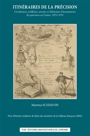 illustration Itinéraires de la précision. Géodésiens, artilleurs, savants et fabricants d'instruments de précision en France