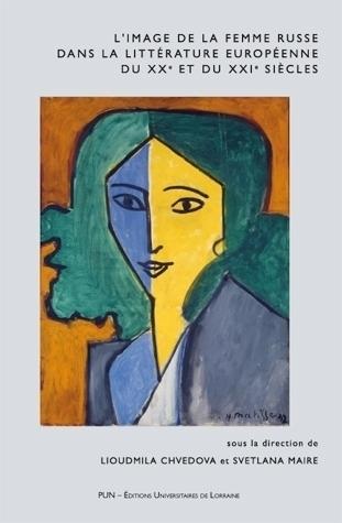 illustration L'image de la femme russe dans la littérature européenne du XXe et du XXIe siècles