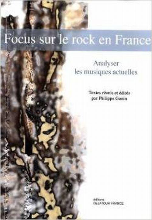 illustration Focus sur le rock en France : Perspectives analytiques et historiques
