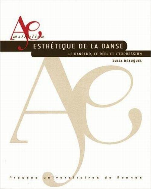illustration Esthétique de la danse : le danseur, le réel et l'expression