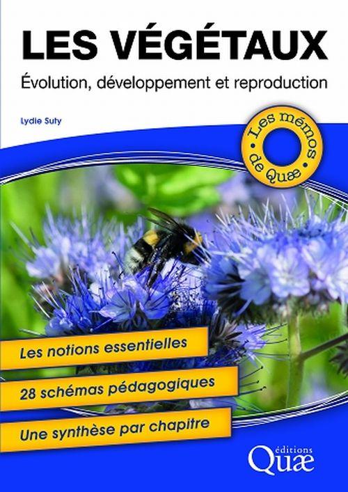 illustration Les végétaux  – Évolution, développement et reproduction