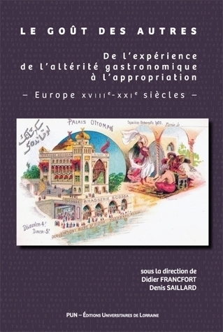illustration Le goût des autres – De l'expérience de l'altérité gastronomique à l'appropriation – Europe XVIIIe-XXIe siècles