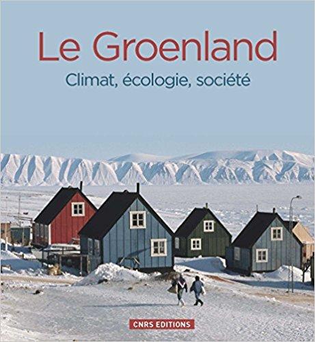 illustration Le Groenland. Climat, écologie, société