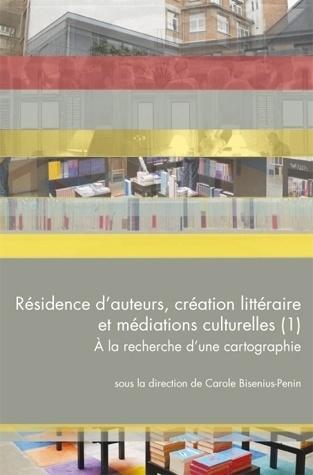 illustration Résidence d'auteurs, création littéraire et médiations culturelles (1). A la recherche d'une cartographie