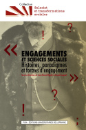 illustration Engagements et sciences sociales. Histoires, paradigmes et formes d'engagement