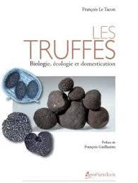 illustration Les truffes. Biologie, écologie et domestication