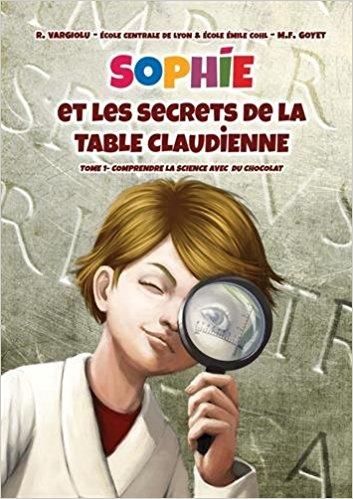 illustration Sophie et les secrets de la Table claudienne : Comprendre la science avec du chocolat