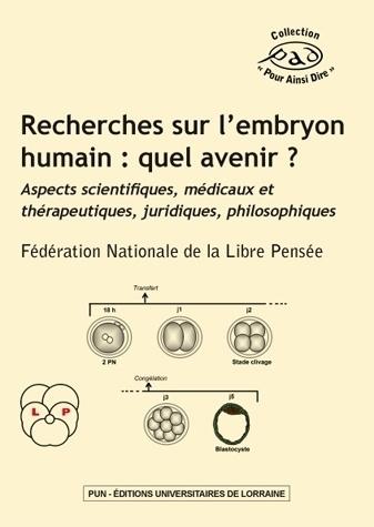 illustration Recherches sur l'embryon humain : quel avenir ?