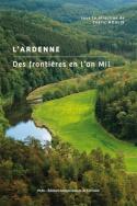 illustration L'Ardenne. Des frontières en l'an Mil