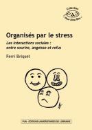 illustration Organisés par le stress. Les interactions sociales : entre sourire, angoisse et refus