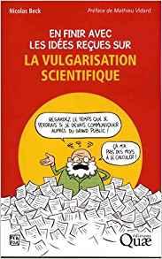illustration En finir avec les idées reçues sur la vulgarisation scientifique