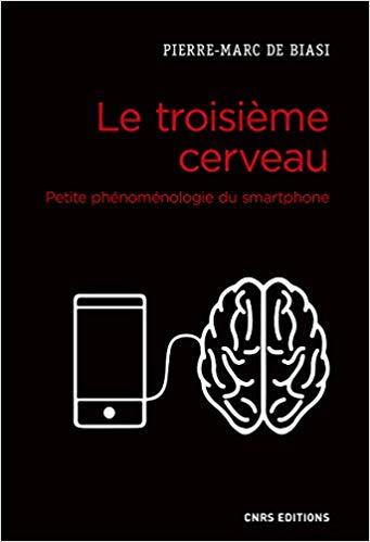 illustration Le troisième cerveau. Petite phénoménologie du smartphone