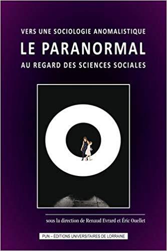 illustration Vers une sociologie anomalistique : Le paranormal au regard des sciences sociales