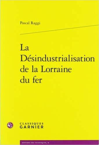 illustration La Désindustrialisation de la Lorraine du fer