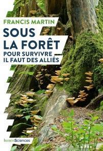 illustration Sous la forêt : pour survivre il faut des alliés