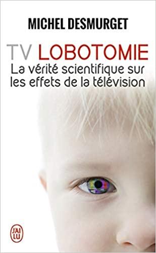 illustration TV Lobotomie : La vérité scientifique sur les effets de la télévision
