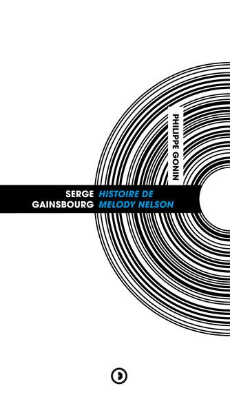illustration Serge Gainsbourg : Histoire de Melody Nelson