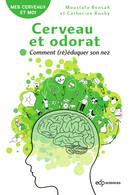 illustration Cerveau et odorat: Comment (ré)éduquer son nez