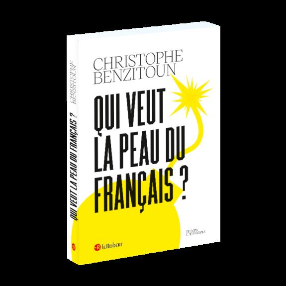 illustration Qui veut la peau du français ?