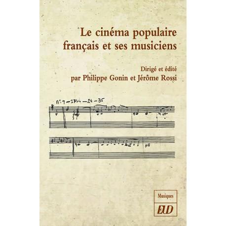 illustration Le cinéma populaire français et ses musiciens