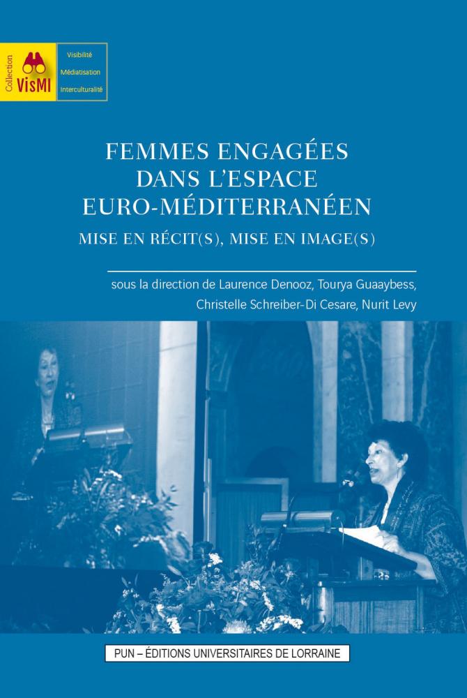 illustration Femmes engagées dans l'espace euro-méditerranéen. Mise en récit(s), mise en image(s)