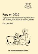 illustration Papy en 2020 – Expliquer le développement psychomoteur des enfants pour mieux les aider à grandir
