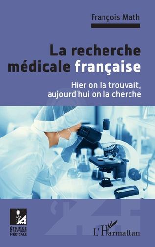 illustration La recherche médicale française – Hier on la trouvait, aujourd'hui on la cherche