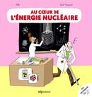 illustration Au coeur de l'énergie nucléaire