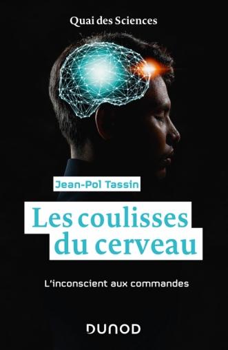 illustration Les coulisses du cerveau – L'inconscient aux commandes